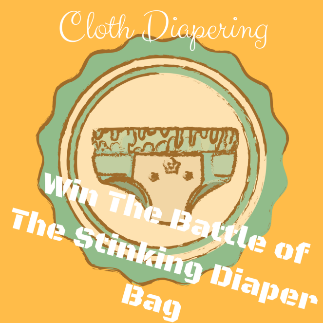 win the battle of the stinking diaper bag